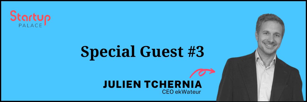 Special Guest - Julien Tchernia_Ekwateur