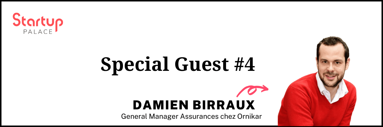 Special Guest - Damien Birraux - Ornikar